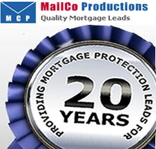 MailCo Productions providing mortgage protection leads for 20 years